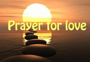 Prayers For Lost Love